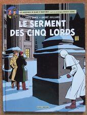BLAKE ET MORTIMER T. 21 : LE SERMENT DES CINQ LORDS - E.O. -2012- A. JUILLARD