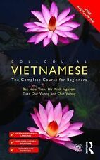 Colloquial Vietnamese : The Complete Course for Beginners by Bac Hoai Tran,...