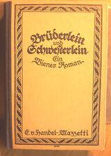 Handel-Mazzetti, Enrica von - Brüderlein und Schwesterlein, Ein Wiener Roman