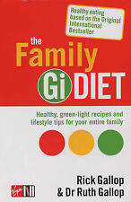 Rick Gallop The GI Diet: The Easy, Healthy Way to Permanent Weight Loss Very Goo