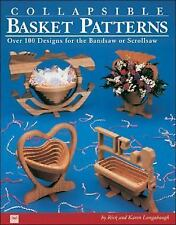 Collapsible Basket Patterns: Over 100 Designs for the Bandsaw or Scrollsaw by Lo