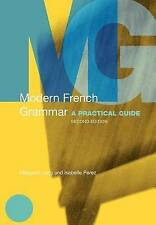 Modern French Grammar: A Practical Guide by Margaret Lang, Isabelle Perez (Pape…