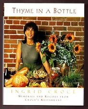 THYME IN A BOTTLE- JIM CROCE WIDOW INGRID CROCE SIGNED COOKBOOK- VERY GOOD COND