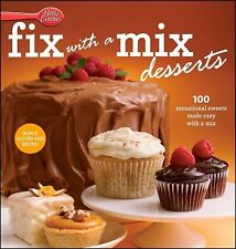 Betty Crocker Cooking Ser.: Betty Crocker Fix-with-a-Mix Desserts by Betty...