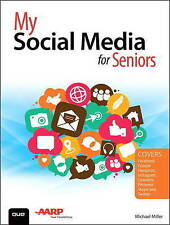 My Social Media for Seniors, Michael Miller