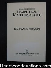 Escape from Kathmandu by Kim Stanley Robinson Uncorrected Proof (SOFTCOVER)- Hig