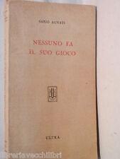 NESSUNO FA IL SUO GIOCO Sario Agnati Ultra 1945 romanzo Racconto Scritto di del
