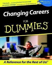 Changing Careers for DUMMIES ~ 2001 ~ Really helps!  ~ Get this cheap!