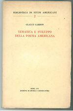 CAMBON GLAUCO TEMATICA E SVILUPPO DELLA POESIA AMERICANA STORIA LETTERATURA 1956