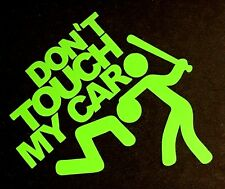 DON'T TOUCH MY CAR DECAL STICKER EURO CHEVY FORD HONDA VW DODGE JDM CAR TRUCK