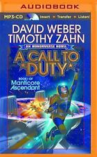 Manticore Ascendant: A Call to Duty 1 by David Weber and Timothy Zahn (2015,...