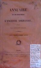 Annuaire des cinq départements de l'ancienne Normandie. 21e année. 1855.