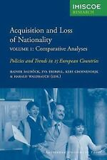 IMISCOE Research: Acquisition and Loss of Nationality Vol. 1 : Comparative...