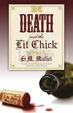 Death and the Lit Chick (A St. Just Mystery) Malliet, G.M. Paperback