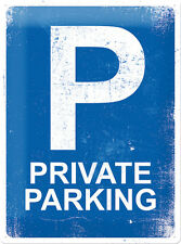 Private Parking Blechschild 30x40 cm Sign Schild  23171 Privatparkplatz Carport