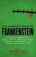The Mammoth Book of Frankenstein: 25 monster tales