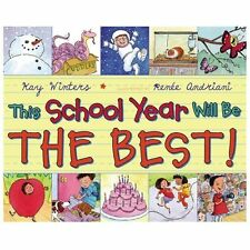 This School Year Will Be the BEST! by Winters, Kay