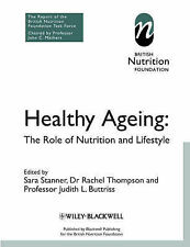 Healthy Ageing: The Role of Nutrition and Lifestyle by BNF (British Nutrition...