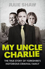 My Uncle Charlie (Tales of the Notorious Hudson Family, Book 2), Shaw, Julie, Ne