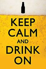 BEER POSTER Keep Calm and Drink On