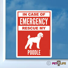 In Case of Emergency Rescue My Poodle Sticker Die Cut Vinyl - #2 dog v2 standard