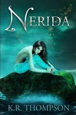 The Untold Stories of Neverland: Nerida by K.R. Thompson (2015, Paperback)