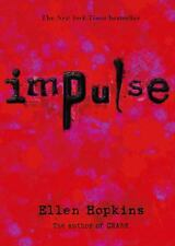 Impulse by Ellen Hopkins (2008, Paperback)