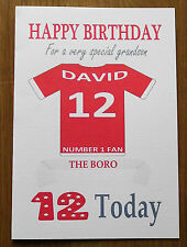 """MIDDLESBROUGH FAN Unofficial PERSONALISED Football Birthday Card (""""THE BORO"""")"""