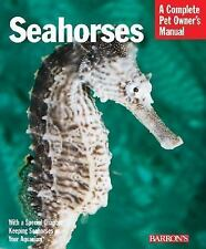 Seahorses (Complete Pet Owner's Manuals)-ExLibrary