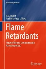 Engineering Materials Ser.: Flame Retardants : Polymer Blends, Composites and...