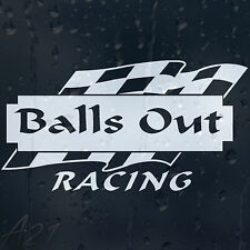 Racing Funny Balls Out Chequered Flags Car Or Laptop Decal Vinyl Sticker