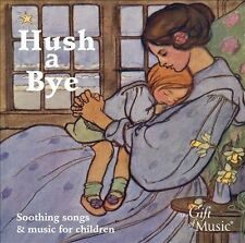 Hush a Bye: Soothing Songs for Children