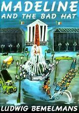 Madeline: Madeline and the Bad Hat by Ludwig Bemelmans (1957, Hardcover)