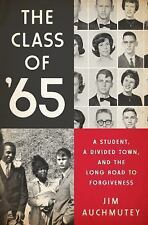 The Class of '65 : A Student, a Divided Town, and the Long Road to...