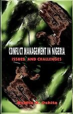 Conflict Management in Nigeri : Issues and Challenges (PB) by Oshita Oshita...