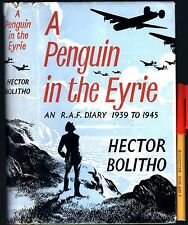 WWII A PENGUIN in the EYRIE RAF Diary 1939-45 Hector Bolitho 1st Ed HCDJ 1955