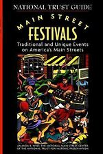 Main Street Festivals: Traditional and Unique Events on America's Main-ExLibrary