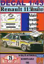DECAL 1/43  RENAULT 11 TURBO A.OREILLE R.MONTECARLO 1986 (05)
