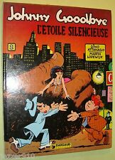 JOHNNY GOODBYE n°2 ¤ L'ETOILE SILENCIEUSE ¤ EO 1979 DARGAUD / DINO ATTANASIO