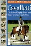 Cavaletti: The Schooling of Horse and Rider over Ground Poles, Reiner Klimke, In
