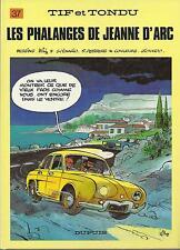 BD Tif et Tondu  N°37 - Les phalanges de Jeanne d'A. - E.O. 1988  TBE  - Will -