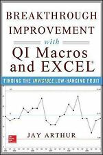 Breakthrough Improvement with Qi Macros and Excel : Finding the Invisible...