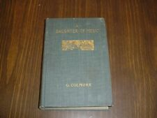 1894 ANTIQUE BOOK- A DAUGHTER OF MUSIC BY G.COLMORE-SCARCE