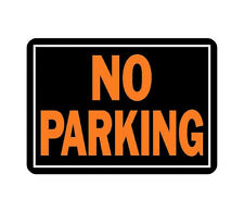 """1 Pack 10"""" x 14"""" Aluminum Medal Posted No Parking Sign by Hy Ko 805 Car"""