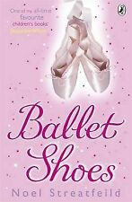 Ballet Shoes: A Story of Three Children on the Stage (Puffin Books),GOOD Book