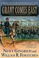 Grant Comes East by Forstchen, William, Gingrich, Newt, Good Book