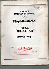 WORKSHOP MAINTENANCE MANUAL ROYAL ENFIELD 736 c.c. INTERCEPTOR MOTOR CYCLE 1965