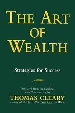 Art of Wealth : Strategies for Success by Thomas Cleary (1998, Paperback)