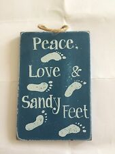 PEACE LOVE & SANDY FEET WOODEN HANGING SIGN 8 X 12 CM