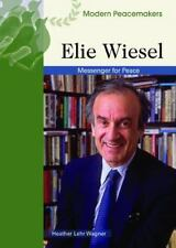 Elie Wiesel: Messenger of Peace (Modern Peacemakers)-ExLibrary